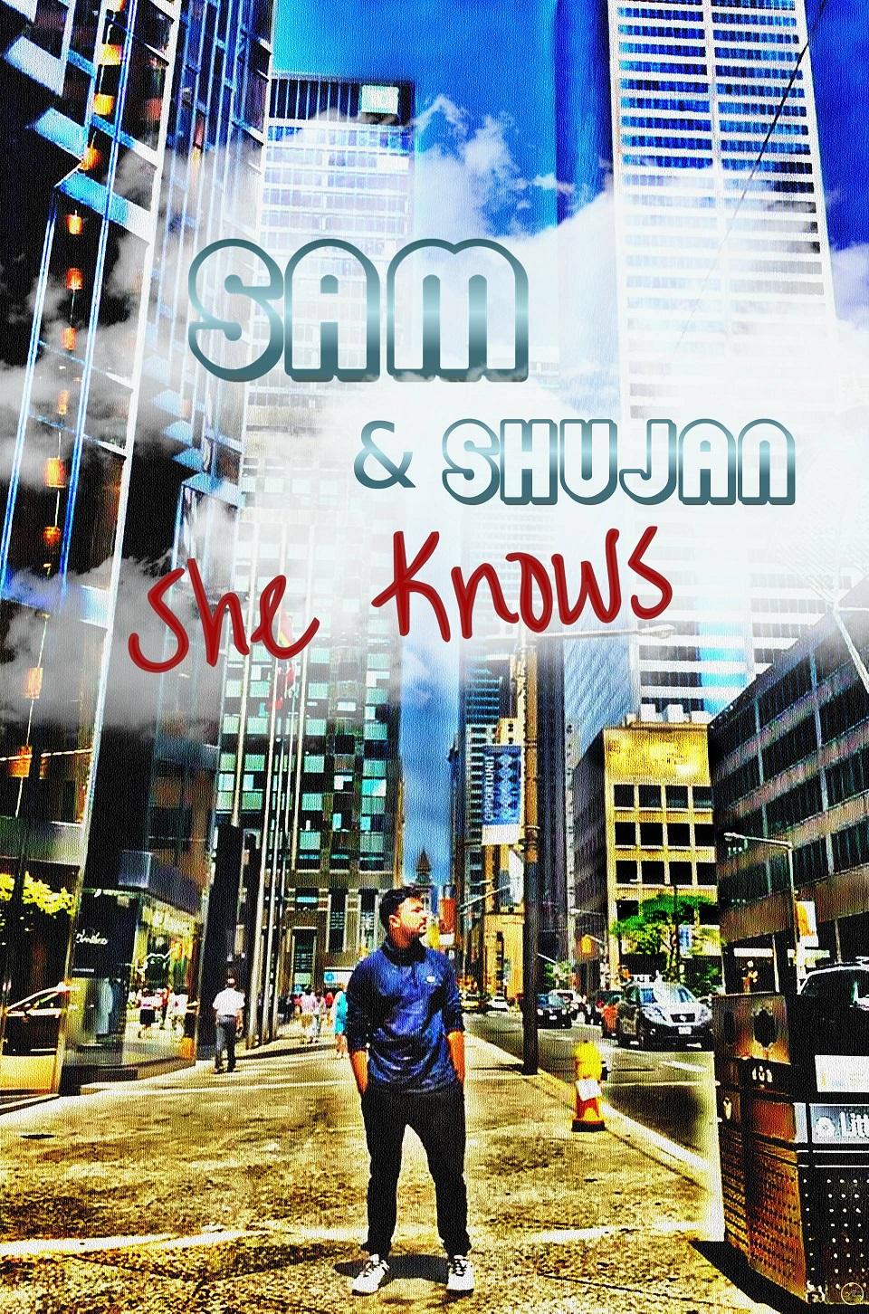 Sam and Shujan